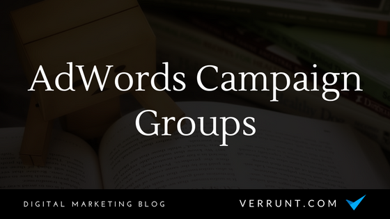 google adwords campaign grouping